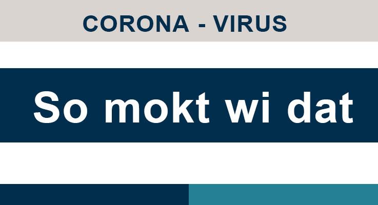 Corona - Virus +++ aktuelle Informationen +++